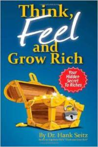 Think, feel, and grow rich